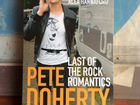 "Alex Hannaford ""Pete Doherty. The last of the rock"
