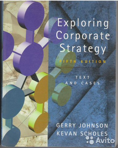exploring corporate strategy case The field of strategic management has developed significantly since its birth from business policy and business planning in the 1960s pioneering studies were essentially normative, prescriptive, and often based on in-depth case studies.